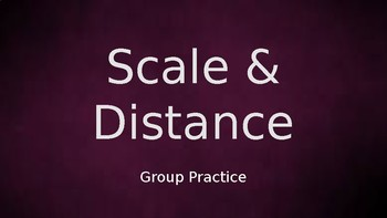 Scale & Distance Notes & Class Practice