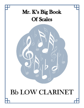 Scales - Bb Low Clarinet - With Fingering Diagrams