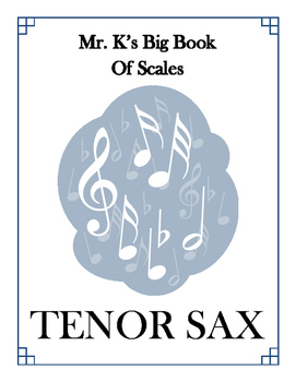 Scales - Tenor Sax - With Fingering Diagrams