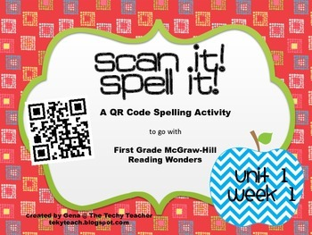 Scan It, Spell It QR Code Activity - McGraw-Hill Wonders