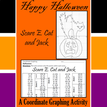 Halloween - Scare E. Cat and Jack - A Coordinate Graphing