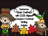 Scarecrow Glyph Craftivity & Compare and Contrast Writing