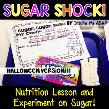Nutrition Lesson and Experiment about Sugar