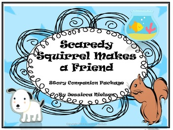 Scaredy Squirrel Makes a Friend Story Companion Package