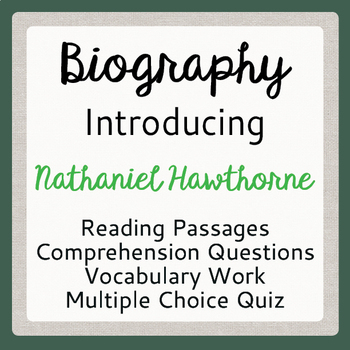 Nathaniel Hawthorne Biography Informational Texts Activities
