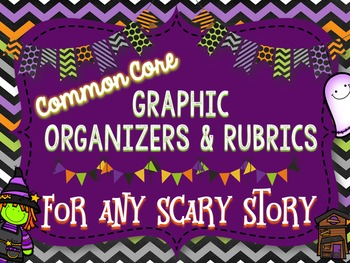 Scary Story Organizers and Rubrics for Any Text-Common Cor