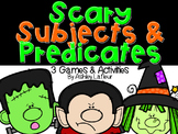 Scary Subjects & Predicates-Games & Activities