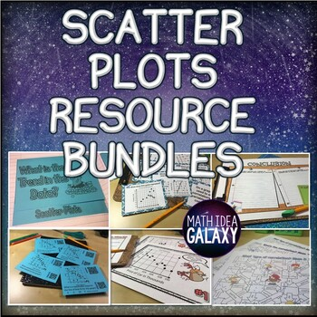Scatter Plots Activity Pack (Games, Activities, Notes)