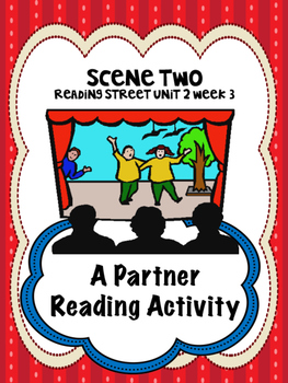 Scene Two  Reading Street 4th grade  Partner Read