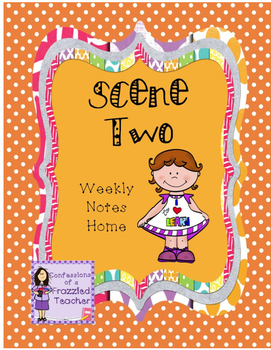 Scene Two Weekly Take Home Letters (Scott Foresman Reading