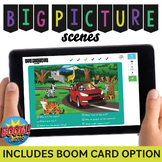 Big Picture Scenes: Wh- Questions, Inferencing, Predicting