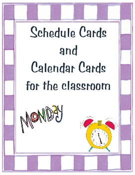 Schedule and Calendar cards for the classroom