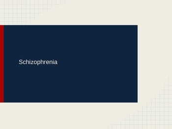 Schizophrenia Explained