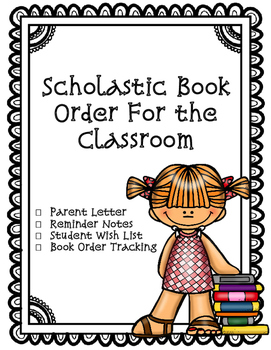 Scholastic Book Order {Parent Letter, Reminder Note, Wishl