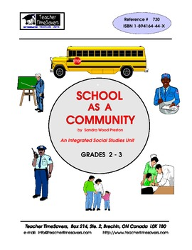 School  As a Community: Thematic Unit for grades 2-3