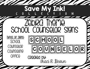 School Counselor Office Zebra Signs