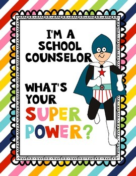 School Counselor (male)--Superpower poster