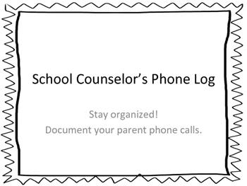School Counselor's Telephone Log