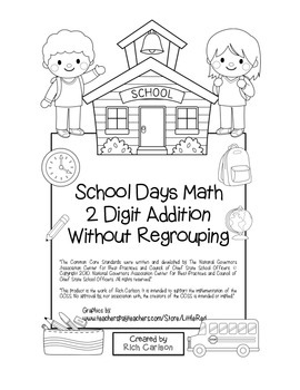 """""""School Days Math"""" 2 Digit Addition Without Regrouping - F"""
