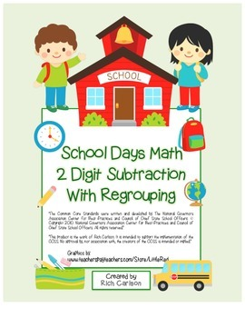 """""""School Days Math"""" 2 Digit Subtraction With Regrouping FUN"""