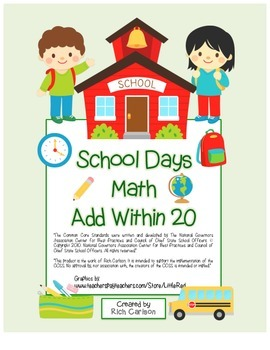 """School Days Math"" Add Within 20 - BACK TO SCHOOL FUN! (color)"