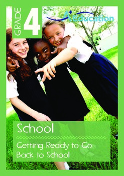 School - Getting Ready to Go Back to School - Grade 4