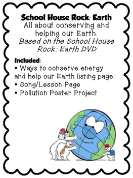 School House Rock: Earth Notes