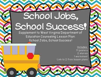 School Jobs, School Success!: Supplement for WV Counseling