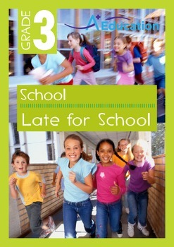 School - Late for School - Grade 3