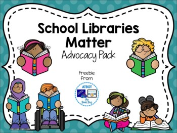 School Libraries Matter Advocacy Pack