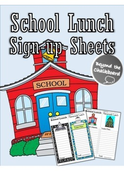 School Lunch Sign-Up Sheets