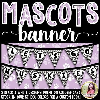 School Mascot Banner {Let's Go Huskies!}