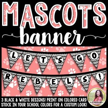School Mascot Banner {Let's Go Rebels!}