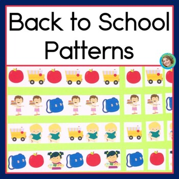 Back to School Patterns Math Center with AB, ABC, AAB & AB