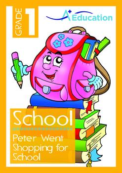 School - Peter Went Shopping for School - Grade 1