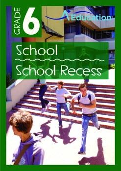 School - School Recess - Grade 6