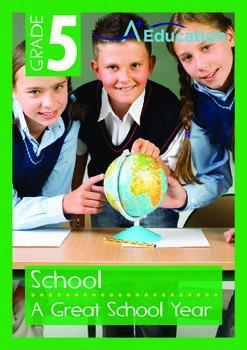 School - A Great School Year - Grade 5