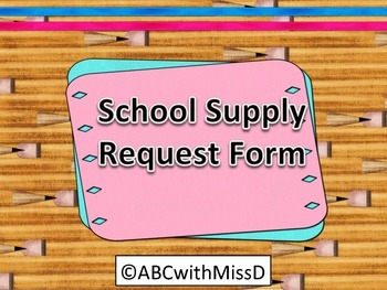 School Supply Request Form