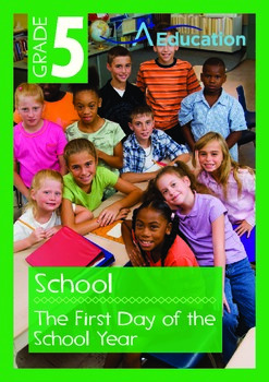 School - The First Day of the School Year - Grade 5