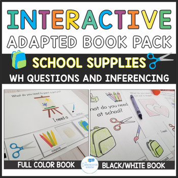School Theme Adapted Book Pack - What Questions and School Vocab