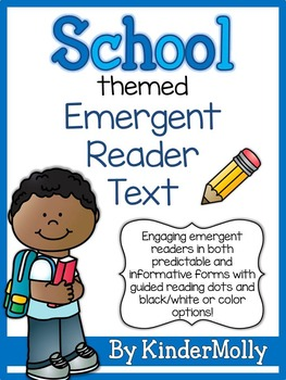 School Themed Emergent Reader - Predictable and Informative Text
