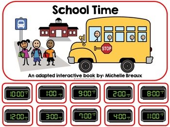 School Time- A Back to School Adapted Book for telling tim
