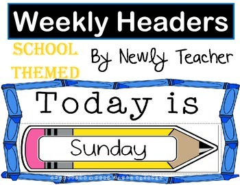 School Weekly Headers