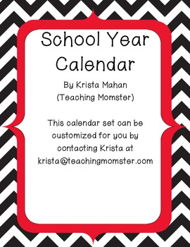 School Year Calendar -- Chevron pattern -- Black, Red, White
