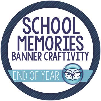 School Year Memories Banner Craftivity