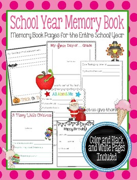 School Year Memory Book: Memory Book Pages for the Entire