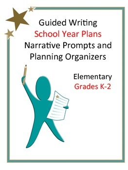 School Year Writing Plan: Narrative Prompts and Planning O