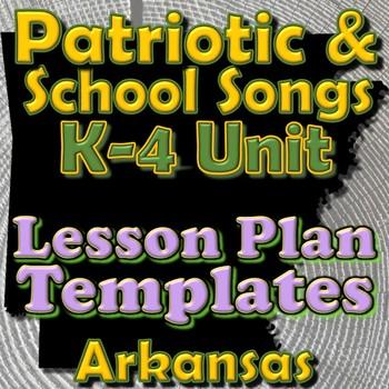 School/Patriotic Songs - Lesson Plan Template Bundle - Ark