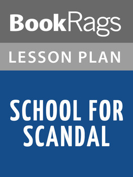 School for Scandal Lesson Plans