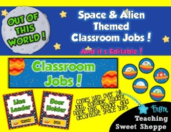 School is Out of This World!  EDITABLE Space & Alien Theme